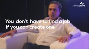 don t a job create one don t a job create one