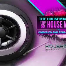 Latest House Music Charts Top 50 House Chart