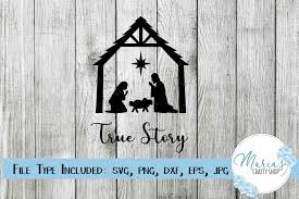 Included are 1 svg, 1 dxf, and 1 eps files that are ready for your cutting machine. True Story Svg Nativity Svg Manger Svg Christmas Svg 933599 Cut Files Design Bundles