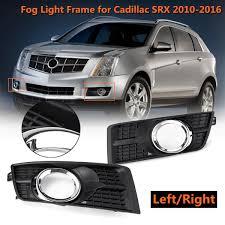 2012 Cadillac Srx Fog Lights Front Bumper Fog Lamp Light Frame Grille Case Cover For Cadillac Srx 2010 2011 2012 2013 2014 2015 2016 25778388