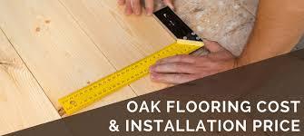oak flooring cost installation