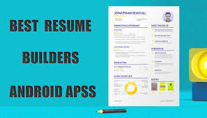 App Resume Best Resume Builder Apps For Android 2019 Zotpad