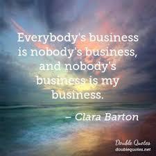 Clara Barton Quotes Unique Nobody Clara Barton Quotes Collected Quotes From Clara Barton With