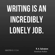 Lonely Quotes Best R A Salvatore Quotes QuoteHD
