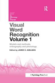Word Models Visual Word Recognition Volume 1 Models And Methods