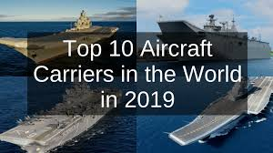 Top 10 Aircraft Carriers In The World