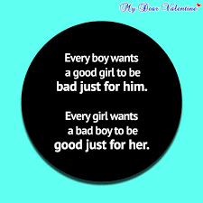 Good Girl Quotes Magnificent Every Boy Wants A Good Girl To Be
