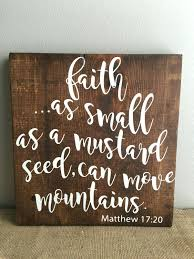 inspirational signs for office. matthew 17 20 faith as small a mustard seed wood sign inspirational bible verse motivational signs for office