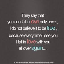 Quotes About Falling In Love Fascinating They Say You Can Fall In Love Once Picture Quotes