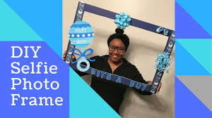 diy selfie photo frame baby shower edition theworldofkatrina