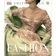 fashion the definitive history of costume and style history culture books a the met