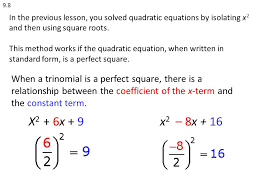 9 8 in the previous lesson you solved quadratic equations by isolating x2 and then using