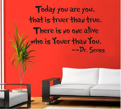 english motto wall stickers today you are you by dr seuss home decoration