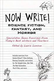 Now Write Science Fiction Fantasy And Horror Speculative