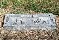 """Squire """"Bay"""" Fuller (1855-1939) - Find A Grave Memorial"""