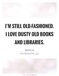 Old Fashioned Love Quotes Extraordinary Old Fashioned Love Quotes Glamorous Awesome Old Fashioned Love