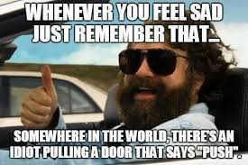 Whenever You Feel Sad Just Remember That… | WeKnowMemes via Relatably.com