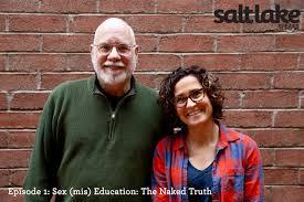 Podcast Sex mis Education in Utah The Naked Truth Salt Lake.