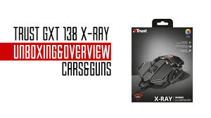 <b>Trust GXT 138 X-Ray</b> Illuminated Gaming Mouse Unboxing ...