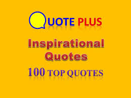 Inspirational Quotes And Sayings Amazing Inspirational Quotes 48 Top Quotes Motivational Sayings For