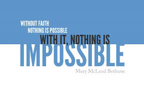 Mary Mcleod Bethune Quotes Custom 48 Impossible Quotes IMPOSSIBLE
