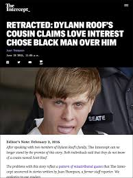 Roof Quotes Gorgeous Fake News And The Miseducation Of Dylann Roof Features
