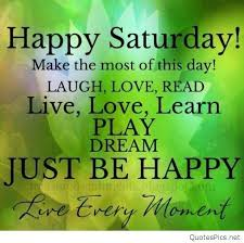 Good Morning Quotes For Saturday Best of 24 Good Morning Saturday Images Quotes Wishes