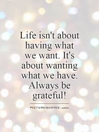 Quotes About Being Grateful Stunning Be Grateful Quotes New Quotes About Being Grateful Bluesauvage