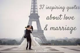 Inspirational Quotes About Marriage Best Inspiring Quotes About Love And Marriage Hitchedcouk