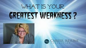 Executive Interview Tips Answering The Greatest Weakness Question