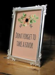dont forget to take a favor sign favor sign wedding favor baby shower favor bridal shower favor favor sign favor tags