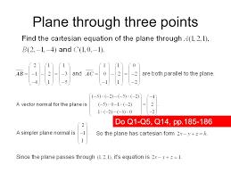 12 plane through three points do q1 q5 q14 pp 185 186