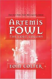 the lost colony artemis fowl book 5 eoin colfer