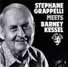 Stéphane Grappelli Meets Barney Kessel