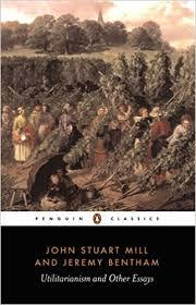 utilitarianism and other essays john stuart mill jeremy bentham utilitarianism and other essays john stuart mill jeremy bentham alan ryan 9780140432725 com books