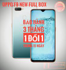 ĐIỆN THOẠI OPPO F9 FULL BOX| NEW | RAM 4/64G