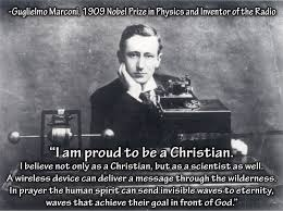Christian Apologist Quotes Best of Guglielmo Marconi Quote The 24 Cent Apologist