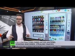Vending Machine Hacking Beauteous Hunger Games CIA Contractors Fired After Hacking Vending Machines