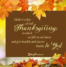 Happy Thanksgiving Christian Quotes Best Of In His Own Words Time Of Thanksgiving The Billy Graham Library Blog