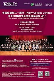 trinity college london the th music diploma hong kong  trinity college london the 14th music diploma hong kong graduation ceremony 2017
