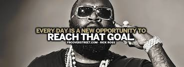 Rick Ross Quotes Cool Reach That Goal Rick Ross Quote Facebook Cover FBCoverStreet