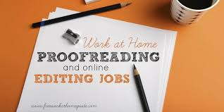 proofreading editing jobs work at home guide proofreading editing jobs