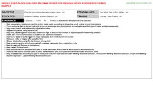 Resistance Welding Machine Operator Resume | Resumes Templates ...