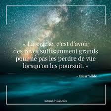 Citation Inspirante La Sagesse Cest Davoir Des Rêves