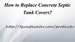 septic tank lid replacement. Delighful Septic How To Replace Concrete SepticHow Septic Tank Covers And Lid Replacement E