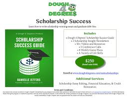 earn scholarships dough degrees scholarship success