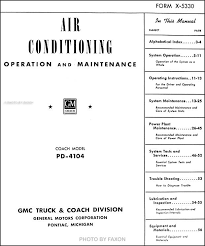 coach and equipment wiring diagrams coach auto wiring diagram 1953 1960 gmc pd 4104 bus air conditioning repair shop manual original on coach and equipment