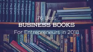 Charting Your Way To Wealth Book 76 Best Business Books For Entrepreneurs To Read In 2019 So