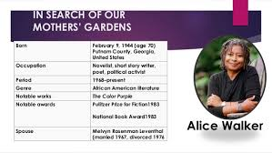 in search of our mothers gardens essay in search of our mothers alice walker essaysalice walker in search of our mothers gardens essay argumentative for everyday