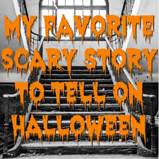 my favorite scary story to tell on halloween minds in bloom